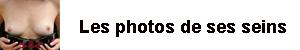 Ses autres photos sur jemontremesseins.com